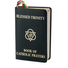 Blessed Trinity: Book of Catholic Prayers (Catholic Trinity Blessed)