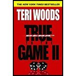 True to the Game II by Woods, Teri [Grand Central Publishing,2007] (Paperback)