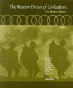 The Western Dream of Civilization: The Modern World Volume II (Volume 2)