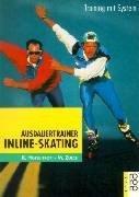 Ausdauertrainer Inline-Skating: Training mit System