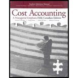 Student Solutions Manual for Cost Accounting : A Managerial Emphasis, Fifth Canadian Edition, Horngren and Horngren, Charles T., 0136110215