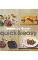 Quick & Easy (Frame by Frame)
