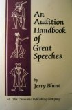 An Audition Handbook of Great Speeches, Blunt, Jerry, 1583420568