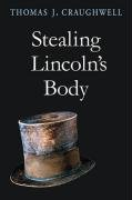 Book cover for Stealing Lincoln's Body