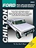 Chilton Ford Trucks and Bronco 1973-1979 Repair Manual (26662)