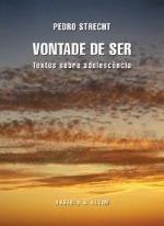 Vontade de Ser Textos sobre adolescência (Portuguese Edition)
