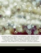 Articles on General Mills Cereals, Including: Chex Quest, Chex, Chex Mix, Chex Quest 2, Lucky Charms, Cinnamon Toast Crunch,...