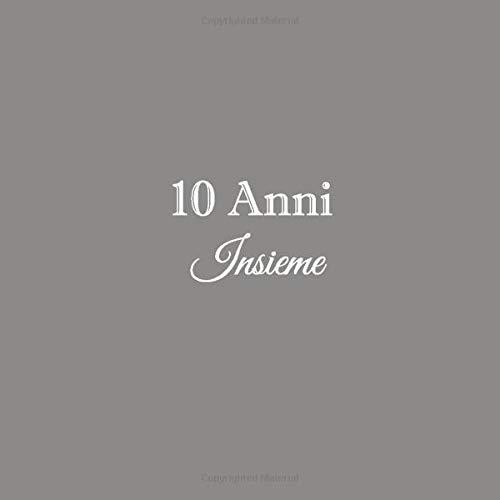 Anniversario Di Matrimonio Dieci Anni.10 Anni Insieme Libro Degli Ospiti 10 Anni Insieme Anniversario