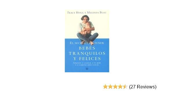 El Secreto De Tener Bebes Tranquilos Y Felices. El Precio Es En ...