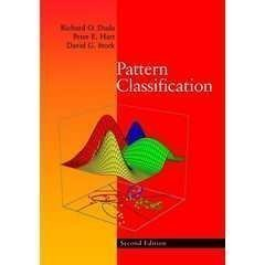 R. O. Duda's P. E. Hart's D. G. Stork's Pattern Classification (Pattern Classification (2nd Edition) [Hardcover])(2000)