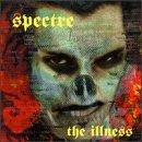 Illness by Spectre (1996-01-01)