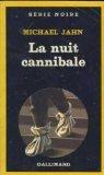 La Nuit cannibale par Jahn