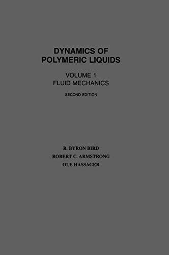 Dynamics of Polymeric Liquids, Volume 1: Fluid Mechanics