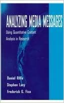 Analyzing Media Messages: Using Quantitative Content Analysis in Research: Using Quantitative Context Analysis in Research (Communication) by Daniel Riffe (2007-07-10)