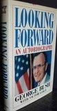 Looking Forward by George Bush (1987-08-18)