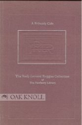 A princely gift: The Rudy Lamont Ruggles Collection of the Newberry - Oaks Newberry