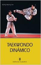Taewondo dinamico / Dynamic Taewondo
