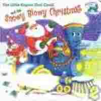 The Little Engine That Could and the Snowy, Blowy Christmas/ and Audio Cd