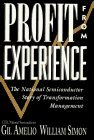 Profit from Experience: The National Semiconductor Story of Transformation Management by G. Amelio (1995-12-05)