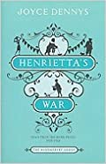 Henrietta's War- News from the Home Front 1939-1942 (10) by Dennys, Joyce [Paperback (2010)]