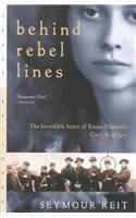 Behind Rebel Lines: The Incredible Storyof Emma Edmonds, Civil War Spy (Great Episodes (Pb))
