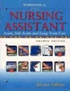 Workbook for The Nursing Assistant