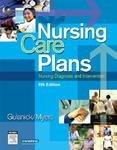 Nursing Care Plans: Nursing Diagnosis and Intervention 6e