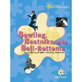 Bowling, Beatniks, and Bell-Bottoms, , 0787656801