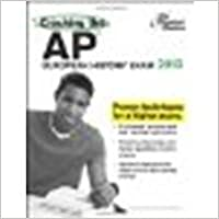 Book Cracking the AP European History Exam, 2013 Edition by Princeton Review [Princeton Review, 2012]