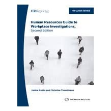 Human Resources Guide to Workplace Investigations, Second Edition