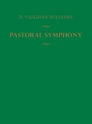 A Pastoral Symphony (Full Score): Symphony No. 3