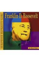 Franklin D. Roosevelt: A Photo-Illustrated Biography (Photo-Illustrated Biographies)