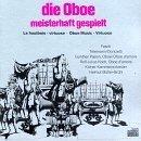 (Die Oboe Meisterhaft gespielt (Virtuoso Oboe Music) by Fasch, Telemann, and Donizetti by unknown (1994-09-16))