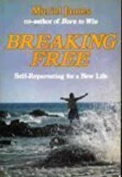 Breaking Free: Self-Reparenting for a New Life