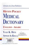 Hitti's Pocket Medical Dictionary English-Arabic (English and Arabic Edition)