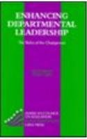 Enhancing Departmental Leadership: The Roles Of The Chairperson (American Council on Education Oryx Press Series on Higher Education)