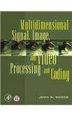 Download MULTIDIMENSIONAL SIGNAL, IMAGE, AND VIDEO PROCESSING AND CODING PDF