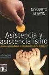 ASISTENCIA Y ASISTENCIALISMO Lumen