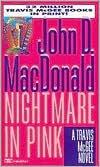 Nightmare in Pink (Travis McGee Series #2) by John D. MacDonald