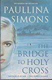 By Paullina Simons - The Bridge to Holy Cross (2003-02-17) [Paperback] (Bridge To Holy Cross)