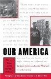 Our America, Lealan Jones and Lloyd Newman, 0684836165