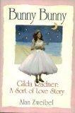 Bunny Bunny:: Gilda Radner: A Sort of Love Story