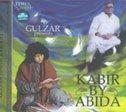 Gulzar Presents Kabir by Abida (Music CD)