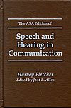 img - for The Asa Edition of Speech and Hearing in Communication book / textbook / text book