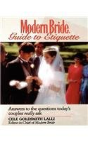 Modern Bride Guide to Etiquette: Answers to the Questions Today's Couples Really Ask by Wiley