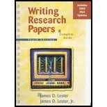 Writing Research Papers : A Complete Guide, MLA Update Edition, Lester, James D., 032120252X