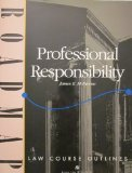 Professional Responsibility (Aspen Roadmap Law Course Outlines)