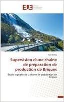 Supervision d'une chaîne de préparation de production de Briques (Omn.Univ.Europ.)