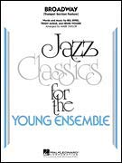 - Hal Leonard Broadway (Trumpet Section Feature) Jazz Band Level 3 Arranged by Mark Taylor