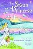 The Swan Princess by Rosie Dickins (2005-08-01)